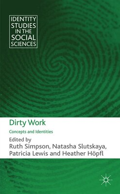 Book Dirty Work: Concepts and Identities by Ruth Simpson
