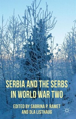 Book Serbia and the Serbs in World War Two by Sabrina P Ramet