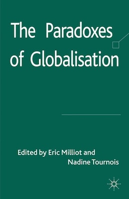 Book The Paradoxes Of Globalisation by E. Milliot