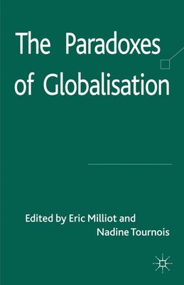 Book The Paradoxes of Globalization by Eric Milliot