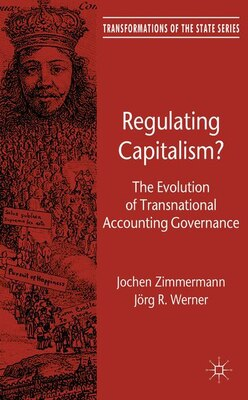 Book Regulating Capitalism?: The Evolution of Transnational Accounting Governance by Jochen Zimmermann