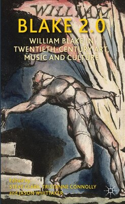 Book Blake 2.0: William Blake in Twentieth-Century Art, Music and Culture by Jason Whittaker