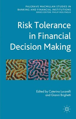 Book Risk Tolerance In Financial Decision Making by Caterina Lucarelli