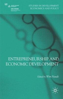 Book Entrepreneurship And Economic Development by Wim Naud