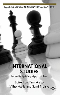 Book International Studies: Interdisciplinary Approaches by Pami Aalto