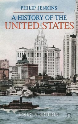 Book A History of the United States by Philip Jenkins