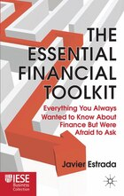 The Essential Financial Toolkit: Everything You Always Wanted To Know About Finance But Were Afraid…