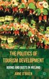 The Politics of Tourism Development: Booms and Busts in Ireland by A. O'brien