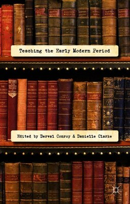 Book Teaching The Early Modern Period by Derval Conroy