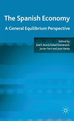 Book The Spanish Economy: A General Equilibrium Perspective by J. Boscá