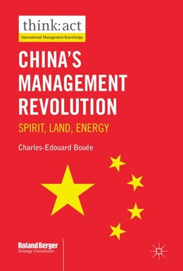 Book China's Management Revolution: Spirit, Land, Energy by Charles-Edward Bouée