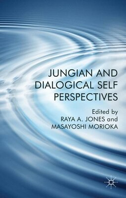 Book Jungian And Dialogical Self Perspectives by Raya Jones