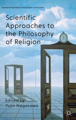 Book Scientific Approaches to the Philosophy of Religion by Yujin Nagasawa