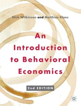 Book An Introduction to Behavioral Economics by Nick Wilkinson
