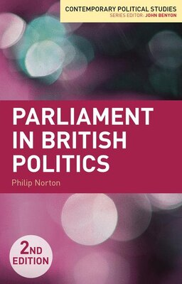 Book Parliament in British Politics by Philip Norton