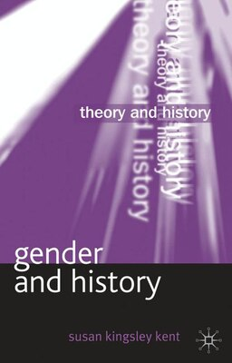 Book Gender and History by Susan Kingsley Kent