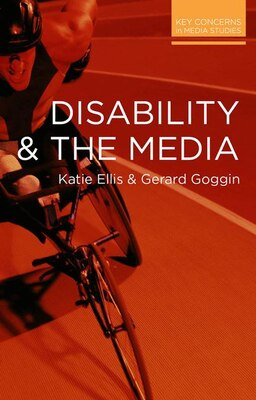Book Disability and the Media by Katie Ellis