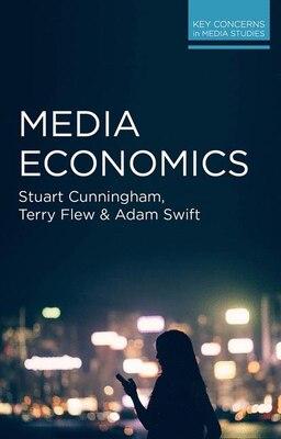 Book Media Economics by Stuart Cunningham