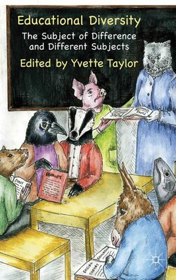 Book Educational Diversity: The Subject of Difference and Different Subjects by Yvette Taylor