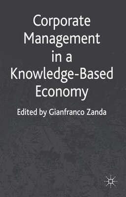 Book Corporate Management in a Knowledge-Based Economy by Gianfranco Zanda