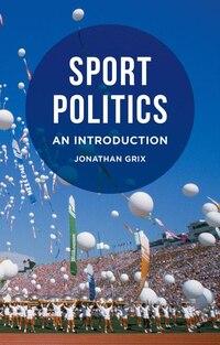 Sport Politics: An Introduction