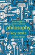 Philosophy: Key Texts by J. Baggini
