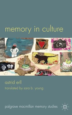 Book Memory In Culture by Astrid Erll