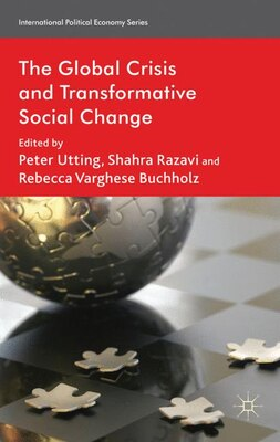Book The Global Crisis and Transformative Social Change by P. Utting