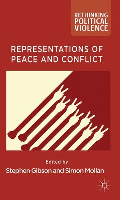 Book Representations of Peace and Conflict by Stephen Gibson
