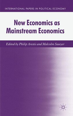 Book New Economics As Mainstream Economics by Philip Arestis
