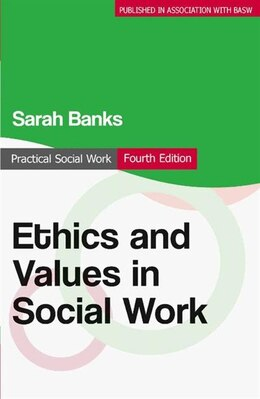 Book Ethics and Values in Social Work by Sarah Banks