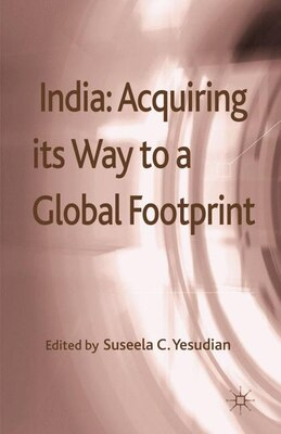 Book India: Acquiring its Way to a Global Footprint by Suseela Yesudian