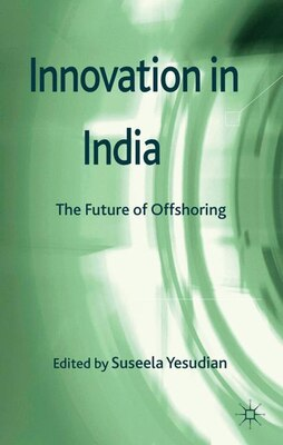 Book Innovation in India: The Future of Offshoring by Suseela Yesudian