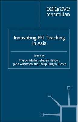 Book Innovating Efl Teaching In Asia by Theron Muller