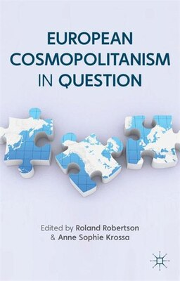Book European Cosmopolitanism in Question by Roland Robertson