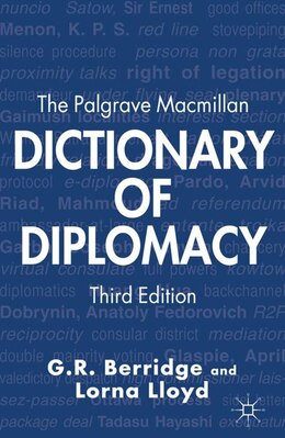 Book The Palgrave Macmillan Dictionary of Diplomacy by G.R. Berridge
