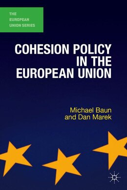 Book Cohesion Policy in the European Union by Michael Baun
