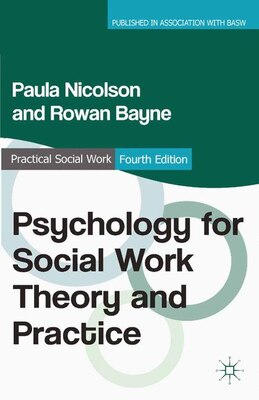 Book Psychology for Social Work Theory and Practice by Paula Nicolson