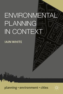 Book Environmental Planning in Context by Iain White