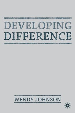 Book Developing Difference by Wendy Johnson