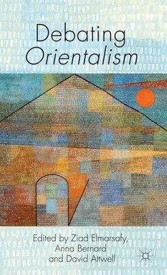 Book Debating Orientalism by Ziad Elmarsafy