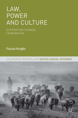 Book Law, Power and Culture: Supporting Change From Within by Fauzia Knight