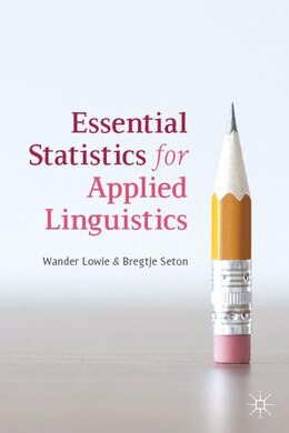 Book Essential Statistics for Applied Linguistics by Wander Lowie