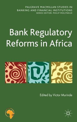 Book Bank Regulatory Reforms in Africa by Victor Murinde