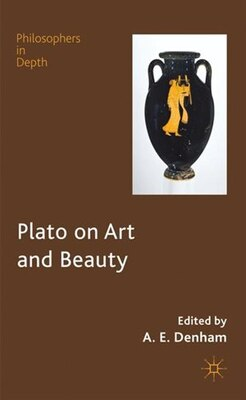 Book Plato on Art and Beauty by Alison Denham