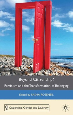 Book Beyond Citizenship?: Feminism and the Transformation of Belonging by Sasha Roseneil
