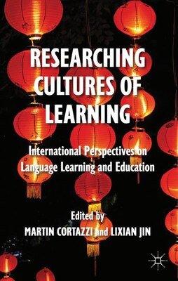 Book Researching Cultures of Learning: International Perspectives on Language Learning and Education by Lixian Jin