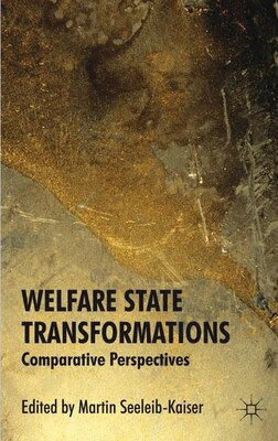 Book Welfare State Transformations: Comparative Perspectives by M. Seeleib-kaiser