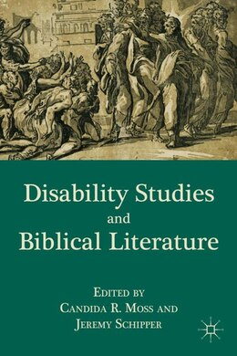 Book Disability Studies and Biblical Literature by Jeremy Schipper