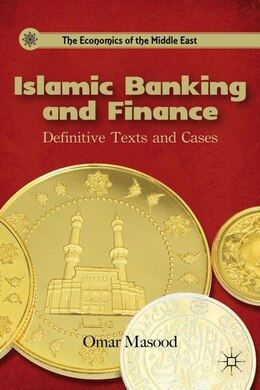 Book Islamic Banking and Finance: Definitive Texts and Cases by Omar Masood